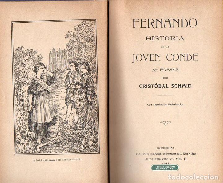 Libros antiguos: SCHMID : FERNANDO, HISTORIA DE UN JOVEN CONDE DE ESPAÑA (1914) - Foto 2 - 76368007