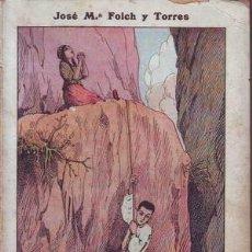 Libros antiguos: FOLCH Y TORRES, J.M: LAS AVENTURAS DE GRAZIEL. NOVELITA. BIBLIOTECA MARÍA ROSA. 1925. Lote 76779111