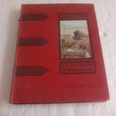 Libros antiguos: JULES VERNE CLAUDIUS BOMBARNAC. HACHETTE 1936. ILLUSTRATIONS HENRI FAIVRE. JULIO VERNE. EN FRANCÉS.. Lote 77097277