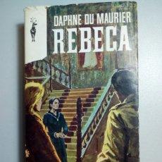 Libros antiguos: AÑO 1970. LIBRO, REBECA, DAPHNE DU MAURIER.. Lote 77911409