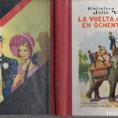 Libros antiguos: JULIO VERNE : LA VUELTA AL MUNDO EN OCHENTA DÍAS (SELECTA SOPENA, C. 1930). Lote 78029201