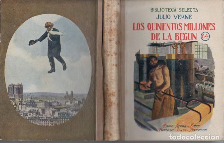 JULIO VERNE : LOS QUINIENTOS MILLONES DE LA BEGUN (SELECTA SOPENA, C. 1930) (Libros Antiguos, Raros y Curiosos - Literatura Infantil y Juvenil - Novela)