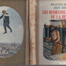 Libros antiguos: JULIO VERNE : LOS QUINIENTOS MILLONES DE LA BEGUN (SELECTA SOPENA, C. 1930). Lote 78029277
