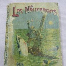 Libros antiguos: LOS NAÚFRAGOS DEL LIGURIA-EMILIO SALGARI-EDITORIAL SATURNINO CALLEJA-ILUSTRACIONES J.MEDINA VERA. Lote 78606761