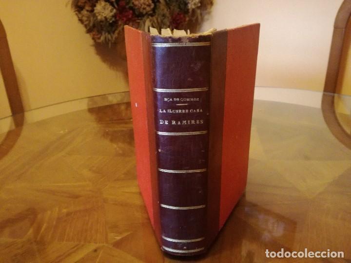 LIBRO ANTIGUO LA ILUSTRE CASA DE RAMIRES DE ECA DE QUEIROZ (Libros Antiguos, Raros y Curiosos - Literatura Infantil y Juvenil - Novela)