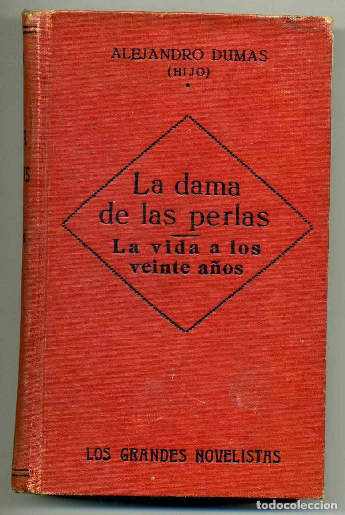 LA DAMA DE LAS PERLAS, ALEJANDRO DUMAS HIJO, 172 PÁGINAS, FORMATO 11X18 (Libros Antiguos, Raros y Curiosos - Literatura Infantil y Juvenil - Novela)