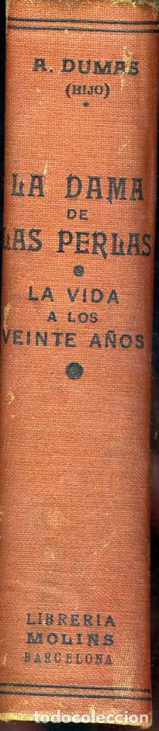 Libros antiguos: LA DAMA DE LAS PERLAS, ALEJANDRO DUMAS HIJO, 172 PÁGINAS, FORMATO 11X18 - Foto 3 - 80529473