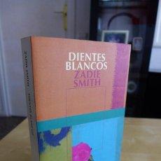 Libros antiguos: DIENTES BLANCOS, ZADIE SMITH, 1ª EDICIÓN SEPTIEMBRE 2001, NARRATIVA SALAMANDRA. Lote 82935000