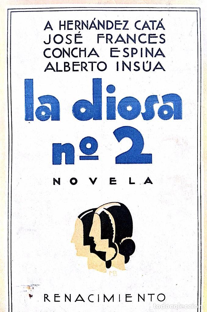 HERNÁNDEZ CATÁ, A, ET AL. LA DIOSA Nº 2. MADRID, C. 1930 (Libros Antiguos, Raros y Curiosos - Literatura Infantil y Juvenil - Novela)