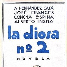 Libros antiguos: HERNÁNDEZ CATÁ, A, ET AL. LA DIOSA Nº 2. MADRID, C. 1930. Lote 84619036