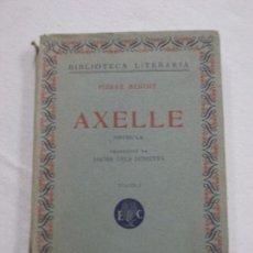 Libros antiguos: HOS. AXELLE. PIERRE BENOIT. VOL. I . EDC CATALONIA. Lote 84908092
