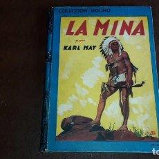 Libros antiguos - La Mina. Karl May. Editorial Molino. Colección Molino n 103 - 85676140
