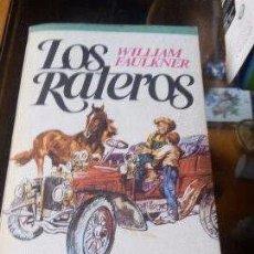 Libros antiguos: LOS RATEROS DE WILLIAM FAULKNER - PLAZA Y JANES S.A.. Lote 85980796