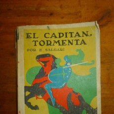Libros antiguos: SALGARI, EMILIO. EL CAPITÁN TORMENTA. Lote 87255880