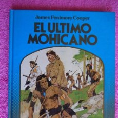 Libros antiguos: EL ULTIMO MOHICANO EDITORIAL MONTENA 1982 COLECCION LA ROSA DE ORO JAMES FENIMORE COOPER. Lote 87505936