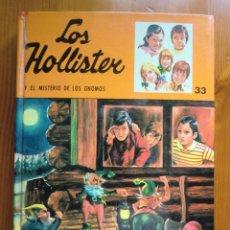 Libros antiguos: LIBRO LOS HOLLISTER Y EL MISTERIO DE LOS GNOMOS Nº 33 (1975) DE JERRY WEST. TORAY. BUEN ESTADO. Lote 87684172