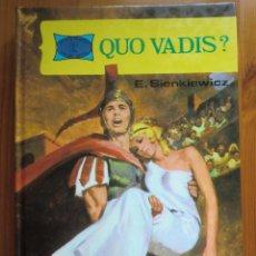 Libros antiguos: LIBRO QUO VADIS? (1.983) DE ENRIQUE SIENKIEWICZ. EDITORIAL TORAY. ¡NUEVO!. Lote 87684284