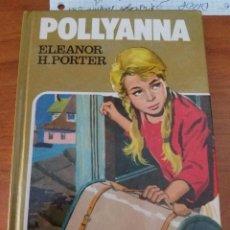 Libros antiguos: POLLYANNA. ELEANOR PORTER. BRUGUERA SELEC. 1985 174 PAGS. Lote 88333248