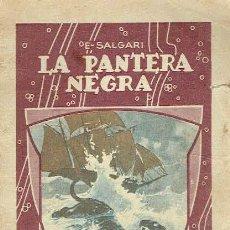 Libros antiguos: LA PANTERA NEGRA. EMILIO SALGARI.. Lote 88966452