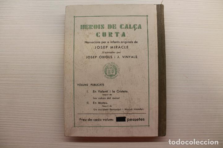 Libros antiguos: HEROIS DE CALÇA CURTA, EN MATEU, JOSEP MIRACLE, EDITORIAL POLÍGLOTA, 1933 - Foto 4 - 89489168