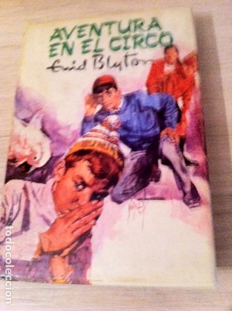 AVENTURA EN EL CIRCO. ENID BYTON (Libros Antiguos, Raros y Curiosos - Literatura Infantil y Juvenil - Novela)