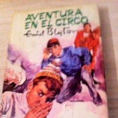 Libros antiguos: AVENTURA EN EL CIRCO. ENID BYTON. Lote 89862484
