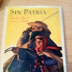 Libros antiguos: SIN PATRIA. JUANA SPYRI. AUTORA DE HEIDI.. Lote 90172032