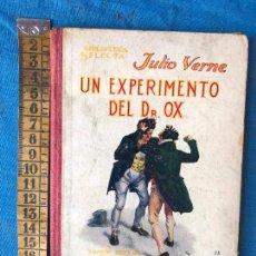 Libros antiguos: UN EXPERIMENTO DEL DR.OX JULIO VERNE. Lote 90532425