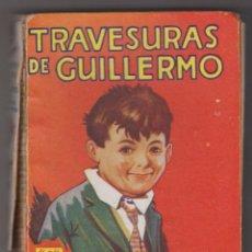 Libros antiguos: TRAVESURAS DE GUILLERMO. RICHMAL CROMPTON. EDITORIAL MOLINO 1935.. Lote 90668585