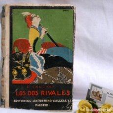 Libros antiguos: LOS DOS RIVALES - EMILIO SALGARI - EDITORIAL SATURNINO CALLEJA. PPOS XXS.. Lote 90770615