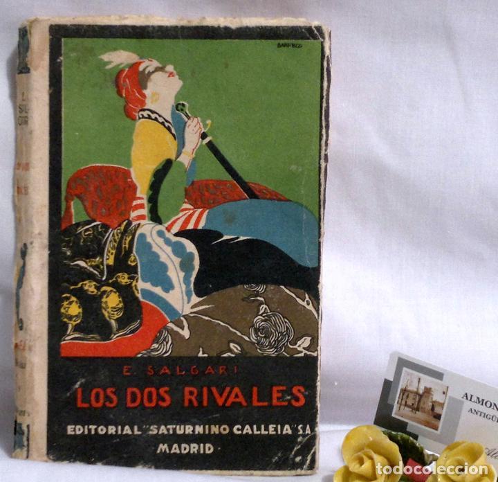 Libros antiguos: LOS DOS RIVALES - EMILIO SALGARI - EDITORIAL SATURNINO CALLEJA. PPOS XXs. - Foto 2 - 90770615