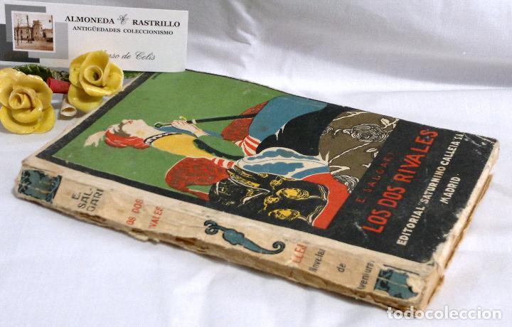 Libros antiguos: LOS DOS RIVALES - EMILIO SALGARI - EDITORIAL SATURNINO CALLEJA. PPOS XXs. - Foto 10 - 90770615