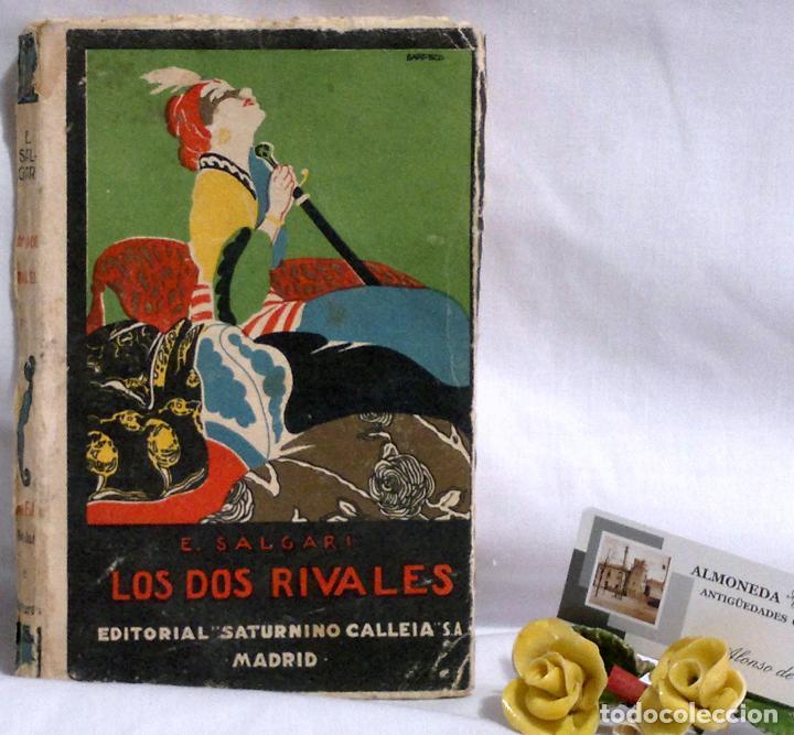 Libros antiguos: LOS DOS RIVALES - EMILIO SALGARI - EDITORIAL SATURNINO CALLEJA. PPOS XXs. - Foto 12 - 90770615