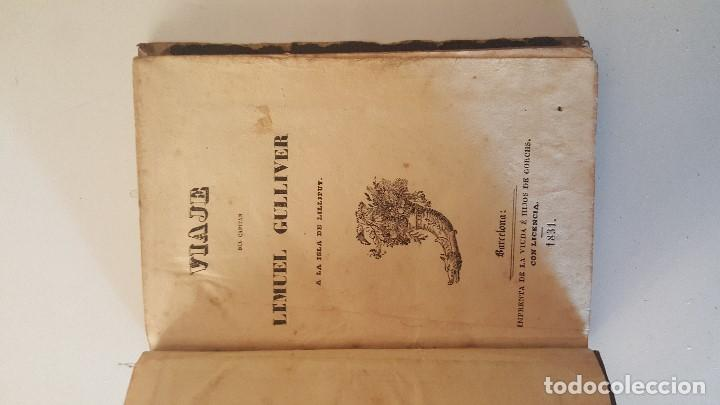 Libros antiguos: VIAJE DEL CAPITAN LEMUEL GULLIVER A LA ISLA DE LILLIPUT - 1831 - Foto 3 - 92459615