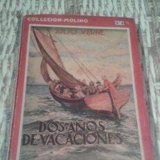 Libros antiguos: DOS AÑOS DE VACACIONES DE JULIO VERNE. COLECCIÓN MOLINO (NÚM. 6). 1935.. Lote 92891140