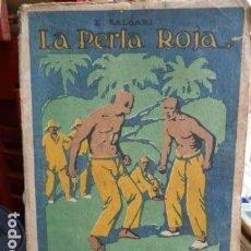 Libros antiguos - LA PERLA ROJA .E,SALGARI .EDITORIAL SATURNINO CALLEJA . - 93679995