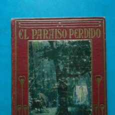Libros antiguos: EL PARAISO PERDIDO ADAPTACION PARA LOS NIÑOS. JUAN MILTON. COLECCION ARALUCE. Lote 94489002