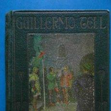 Libros antiguos: HISTORIA DE GUILLERMO TELL. H.E. MARSHALL CON ILUSTRACIONES DE ALBERT. COLECCION ARALUCE. Lote 94501486