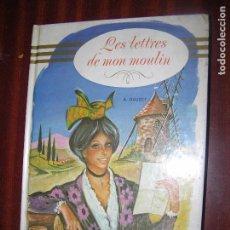 Libros antiguos: (F.1) LES LETTRES DE MON MOULIN POUR ALPHONSE DAUDET AÑO 1978 EN FRANCES CON ILUSTRACIONES. Lote 94548907