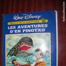 Libros antiguos: (F.1) LES AVENTURES D´EN PINOTXO AÑO 1991 EN CATALÁN. Lote 94555859
