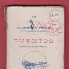 Libros antiguos: CUENTOS JACINTO O. PICON TOMO VIII ILUSTRACIONES DE SAIZ ABASCAL 90 PAGS MADRID AÑO 1913 LIV072. Lote 94846727