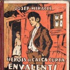 Libros antiguos: JOSEP MIRACLE : EN VALENTÍ I LA CRISTETA (POLIGLOTA, 1933) CATALÁN. Lote 94942759