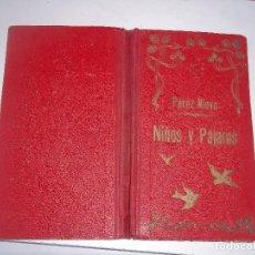 Libros antiguos: UNICO EN TC AÑO 1904 NIÑOS Y PAJAROS PEREZ NIEVA 2 TITULOS ANGELES Y DIABLOS Y NIÑOS Y ANIMALEJOS . Lote 95013087