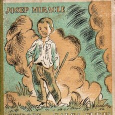 Libros antiguos: JOSEP MIRACLE : HEROIS DE CALÇA CURTA : EN MATEU (POLIGLOTA, 1933) CATALÁN IL.LUSTRAT PER J. OBIOLS. Lote 95757411