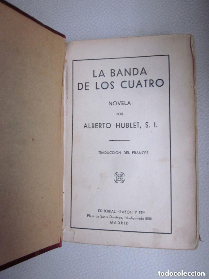 Libros antiguos: La Banda de los Cuatro Aberto Hublet S. I. Editorial Razón y Fé 1930 Biblioteca Coloma - Foto 3 - 97022367