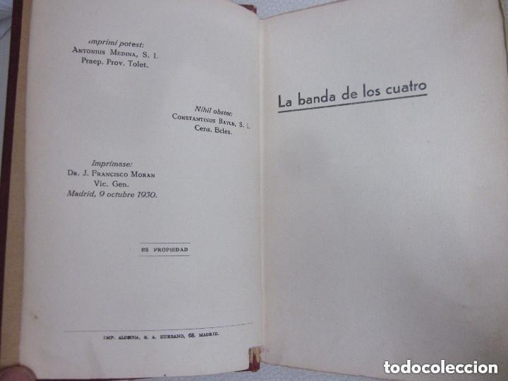 Libros antiguos: La Banda de los Cuatro Aberto Hublet S. I. Editorial Razón y Fé 1930 Biblioteca Coloma - Foto 5 - 97022367