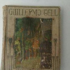 Libros antiguos: GUILLERMO TELL ARALUCE 1933. Lote 97169972