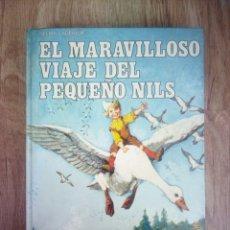 Livros antigos: EL MARAVILLOSO VIAJE DEL PEQUEÑO NILS - LAGERLOF SELMA - TAPA DURA 1975. Lote 97389546