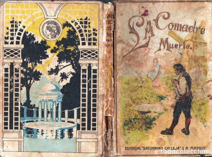 LA COMADRE MUERTE (CUENTOS DE CALLEJA, C. 1900) (Libros Antiguos, Raros y Curiosos - Literatura Infantil y Juvenil - Novela)