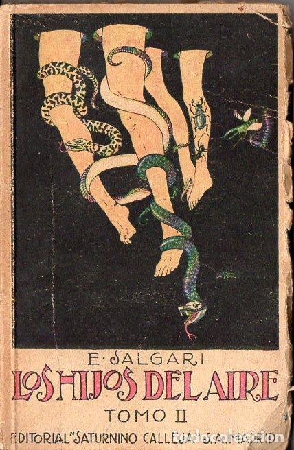 SALGARI : LOS HIJOS DEL AIRE TOMO II (CALLEJA, S.F.) (Libros Antiguos, Raros y Curiosos - Literatura Infantil y Juvenil - Novela)